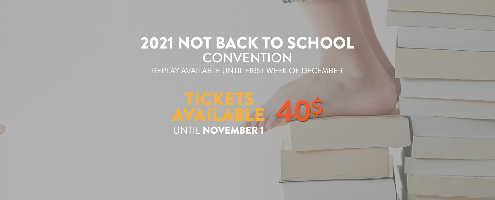 Not Back to School Convention